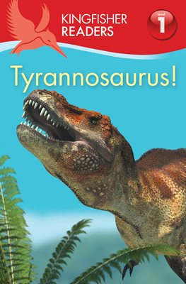 Book cover for Kingfisher Readers:Tyrannosaurus...