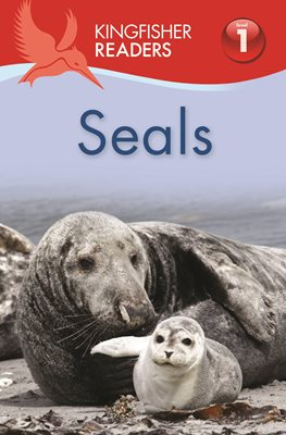 Book cover for Kingfisher Readers: Seals (Level 1...