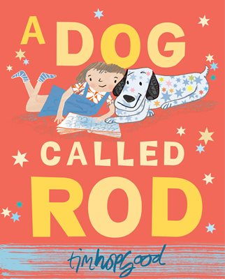 Book cover for A Dog Called Rod