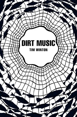 Book cover for Dirt Music (Picador 40th Anniversary...