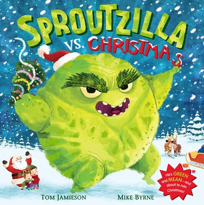 Book cover for Sproutzilla vs. Christmas