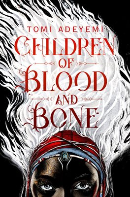 Book cover for Children of Blood and Bone