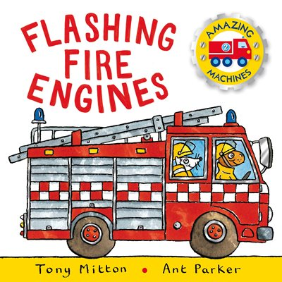 Book cover for Amazing Machines: Flashing Fire Engines