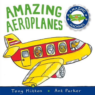 Book cover for Amazing Machines: Amazing Aeroplanes