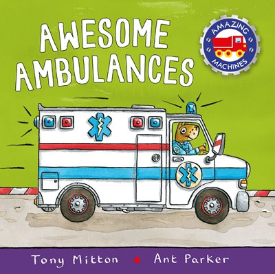 Book cover for Amazing Machines: Awesome Ambulances