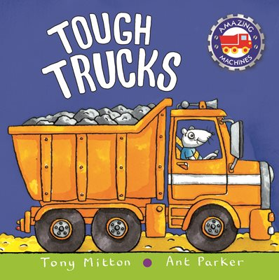 Book cover for Amazing Machines: Tough Trucks