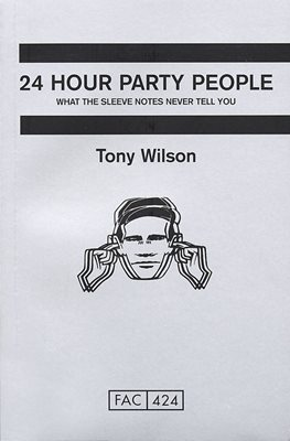 Book cover for 24 Hour Party People
