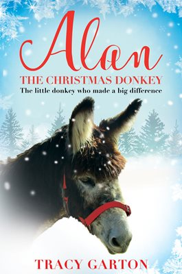 Book cover for Alan The Christmas Donkey