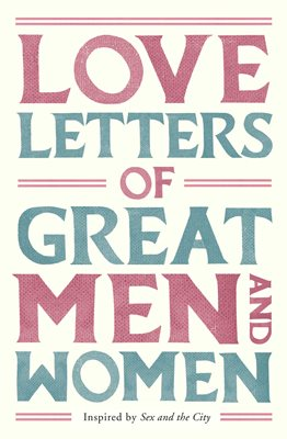 Book cover for Love Letters of Great Men and Women