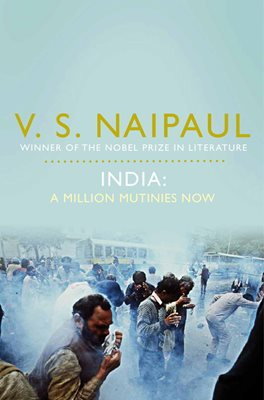 Book cover for India: A Million Mutinies Now