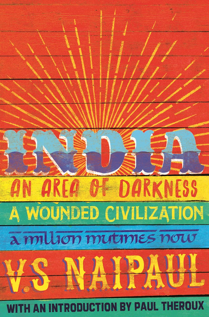 an analysis of naipauls visit to india in an area of darkness
