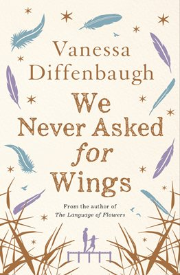 Book cover for We Never Asked for Wings