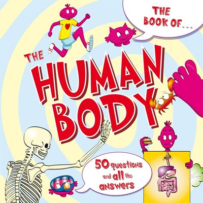 Book cover for The Book Of...the Human Body