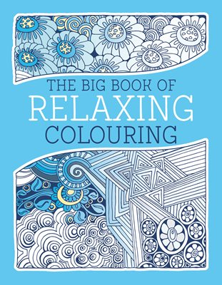Book cover for The Big Book of Relaxing Colouring