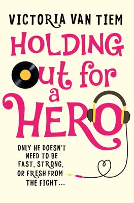Book cover for Holding Out for a Hero