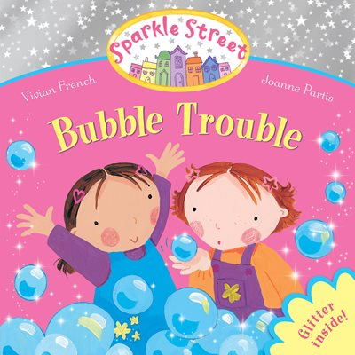 Book cover for Sparkle Street: Bubble Trouble