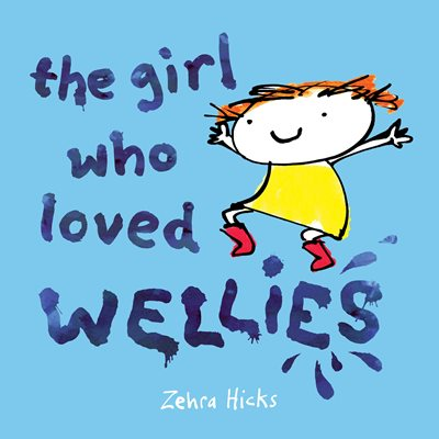 Book cover for The Girl Who Loved Wellies